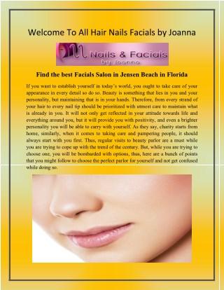 Facials Salon Palm City Florida - hairnailsfacials.com