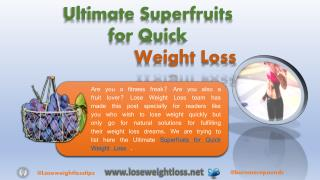 Weight Loss Fruits - Best Super Fruits for Quick Weight Loss