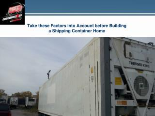 Take these Factors into Account before Building a Shipping Container Home