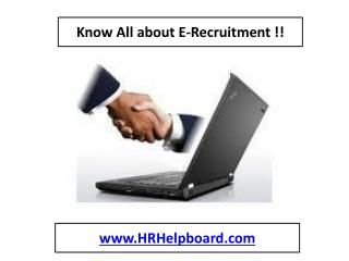 Know All about E-Recruitment !! -hrhelpboard