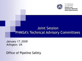 Joint Session PHMSA's Technical Advisory Committees