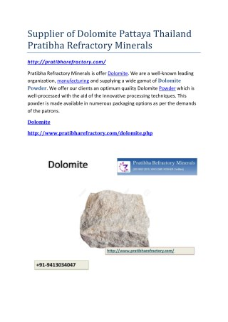 Supplier of Dolomite Pattaya Thailand Pratibha Refractory Minerals