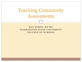 Teaching Community Assessments