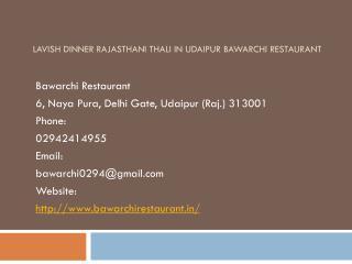Lavish Dinner Rajasthani Thali in Udaipur Bawarchi Restaurant
