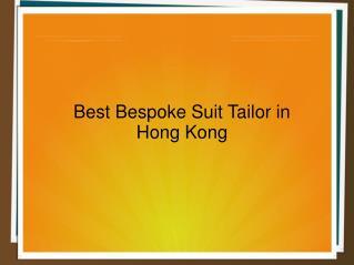 Best Bespoke Suit Tailor in Hong Kong | Bespoke Tuxedos Tailor Service in HK