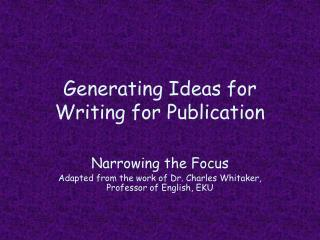 Generating Ideas for  Writing for Publication