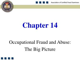 Occupational Fraud and Abuse: The Big Picture