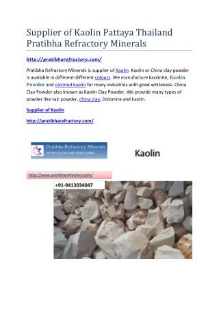 Supplier of Kaolin Pattaya Thailand Pratibha Refractory Minerals