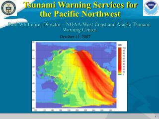 Tsunami Warning Services for the Pacific Northwest