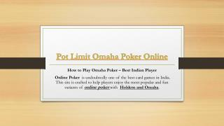 Pot Limit Omaha Poker Online