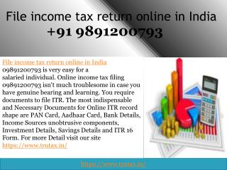 What is File income tax return online in India 09891200793?
