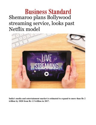 Shemaroo plans Bollywood streaming service, looks past Netflix model