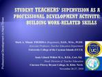 Student teachers  supervision as a professional development activity: building work-related skills