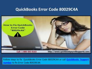 How to fix QuickBooks Error Code 80029C4A Call 1-800-593-0163