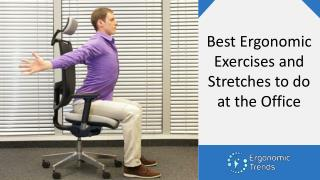 Best Ergonomic Exercises to Do at the Workplace
