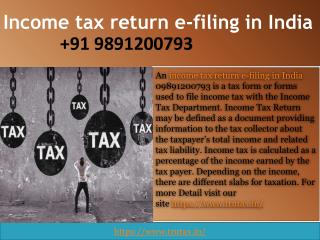 What is income tax return e-filing in India 09891200793?