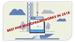 BEST PHP MICROFRAMEWORKS IN 2018