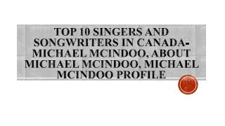 Michael Mcindoo, About Michael Mcindoo, Michael Mcindoo profile