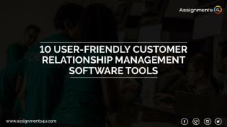 10 User-Friendly Customer Relationship Management Software Tools