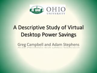 A Descriptive Study of Virtual Desktop Power Savings