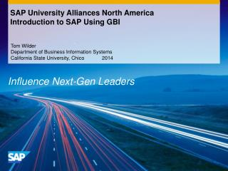 SAP University Alliances North America Introduction to SAP Using GBI