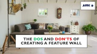 The Dos and Don'ts of Creating a Feature Wall