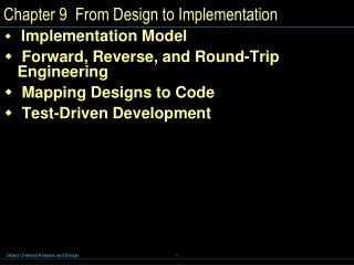 Chapter 9  From Design to Implementation