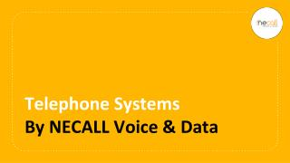 Telephone Systems by NECALL Voice & Data