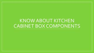 Kitchen Cabinet Box Components