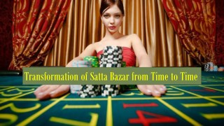 Transformation of Satta Bazar from Time to Time