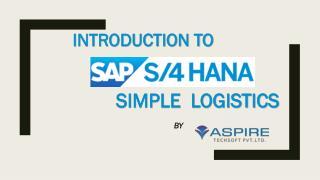 Introduction to SAP Simple Logistics - SAP S/4 HANA   Aspire Techsoft