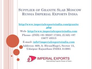 Supplier of Granite Countertops Moscow Russia Imperial Exports India