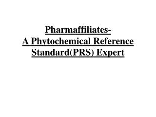 Pharmaffiliates- A Phytochemical Reference Standard(PRS) Expert