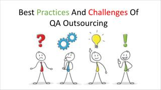 Best Practices And Challenges Of QA Outsourcing