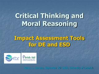 Critical Thinking and Moral Reasoning   Impact Assessment Tools for DE and ESD
