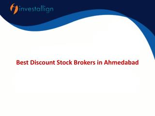 Best Discount Stock Brokers in Ahmedabad
