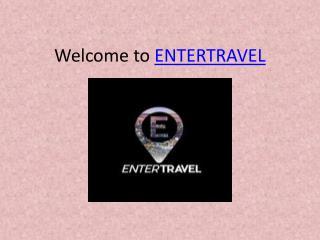 ENTERTRAVEL: Entertainment travel agency