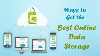 Ways to Get the Best Online Data Storage