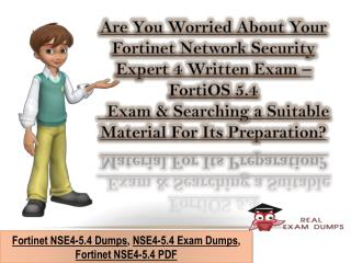 Download Fortinet NSE4-5.4 Dumps Questions - NSE4-5.4 Exam Braindumps Realexamdumps.com