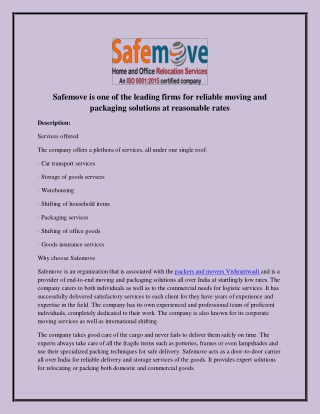 Safemove is one of the leading firms for reliable moving and packaging solutions at reasonable rates
