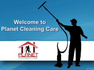 Planet Cleaning Care - Carpet Cleaning and Repair Service Company Melbourne