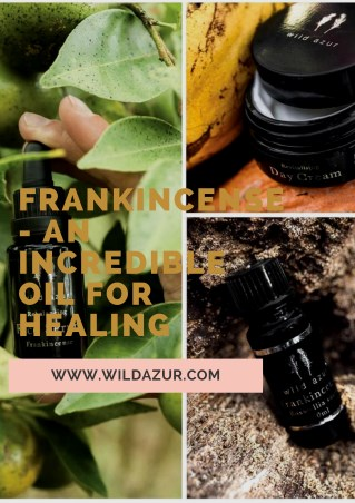 Frankincense- An Incredible Oil for Healing