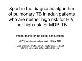 Xpert in the diagnostic algorithm of pulmonary TB in adult patients who are neither high risk for HIV, nor high risk for