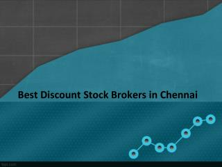 Best Discount Stock Brokers in Chennai – Investallign