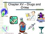 Chapter XV   Drugs and Crime