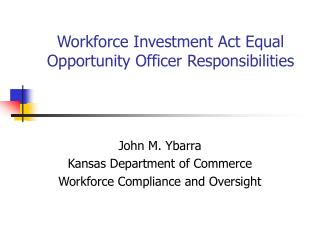 Workforce Investment Act Equal Opportunity Officer Responsibilities
