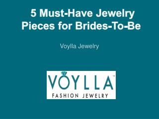 5 Must-Have Jewelry Pieces for Brides-To-Be