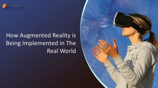 How Augmented Reality is Being Implemented in The Real World