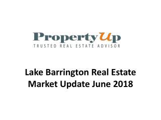 Lake Barrington Real Estate Market Update June 2018