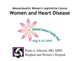 Massachusetts Women s Legislative Caucus  Women and Heart Disease